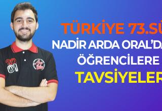 Türkiye 73.sü Nadir Arda ORAL'dan Öğrencilere Tavsiyeler